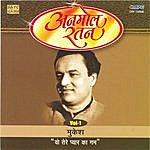 Mukesh Mukesh -Woh Tere Pyar Ka Gham
