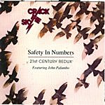 Crack The Sky Safety In Numbers - 21st Century Redux - Featuring John Palumbo