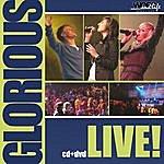 Glorious Glorious: Live!