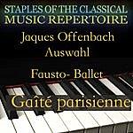 Jacques Offenbach Fausto Ballet- Gaîté Parisienne