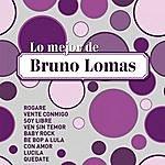 Bruno Lomas Lo Mejor De…