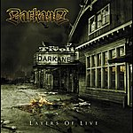 Darkane Layers Of Live