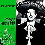 Jorge Negrete El Jinete