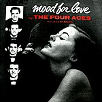 The Four Aces Mood For Love