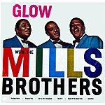 The Mills Brothers Glow
