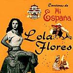 Lola Flores Canciones De MI España