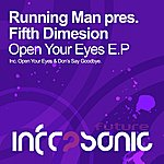 The Fifth Dimension Running Man Presents Fifth Dimension: Open Your Eyes E.P