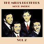 The Mills Brothers Mood Indigo