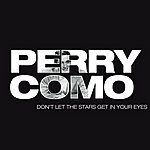 Perry Como Don't Let The Stars Get In Your Eyes