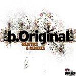 B. Original Rarities & Remixes