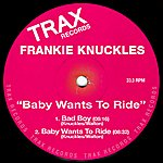 Frankie Knuckles Baby Wants To Ride
