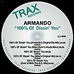 Armando 100% Of Dissin' You