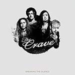 The Crave Breaking The Silence