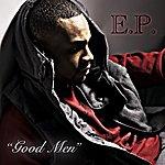 E.P. Good Men - Single