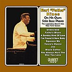 Earl Hines On His Own: Solo Jazz Piano (Digitally Remastered)