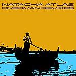 Natacha Atlas River Man Remixes
