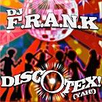DJ F.R.A.N.K Discotex