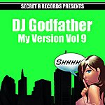 DJ Godfather My Version Vol 9