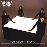 Bow Wow Glorious Road