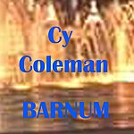 Cy Coleman Barnum