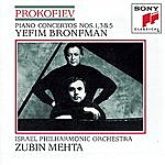 Yefim Bronfman Prokofiev: Piano Concertos Nos. 1, 3, 5