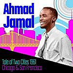 Ahmad Jamal Tale Of Two Cities, 1961: Chicago & San Francisco