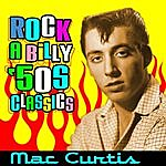 Mac Curtis Rockabilly '50s Classics