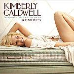 Kimberly Caldwell Desperate Girls & Stupid Boys (The Remixes)