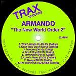 Armando The New World Order 2