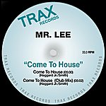Mr. Lee Come To House (2-Track Single)
