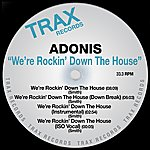 Adonis We're Rocking Down The House