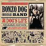 Bonzo Dog Band A Dog's Life (The Albums 1967 - 1972)