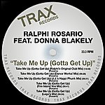 Ralphi Rosario Take Me Up (Gotta Get Up)
