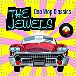 The Jewels Doo Wop Classics