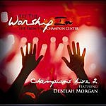 Debelah Morgan Let The Worship In Champions Live 2