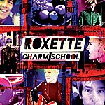 Roxette Charm School (Deluxe Edition)