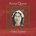 Asher Quinn This Love