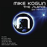 Mike Koglin The Silence (2011 Remixes)