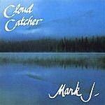 Mark J Cloud Catcher