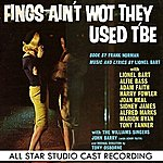 Lionel Bart Fings Ain't Wot They Used T'be (All Star Studio Cast Recording)