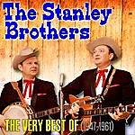 The Stanley Brothers The Very Best Of (1947-1961)