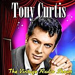 Tony Curtis The Vintage Radio Shows