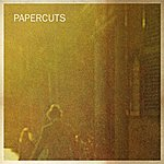 Papercuts Do What You Will B/W Thoughts On Hell