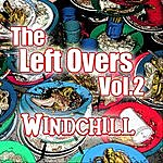 Wind Chill The Left Overs, Vol. 2