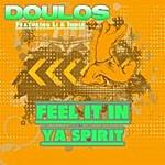 Doulos Feel It In Ya Spirit (Feat. LI & India) - Single