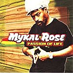 Mykal Rose Passion Of Life