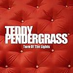 Teddy Pendergrass Turn Off The Lights