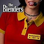 The Blenders Mcdonald's Girl (2011)