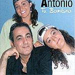 Antonio Tu Bambina