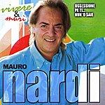 Mauro Nardi Vivere & Murì